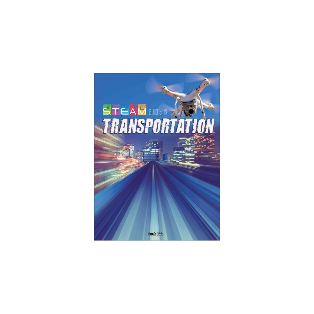 Steam Guides in Transportation (Paperback) (Ruth Kirk)