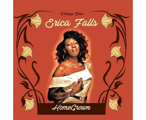 Erica Falls - Homegrown (CD) - image 1 of 1
