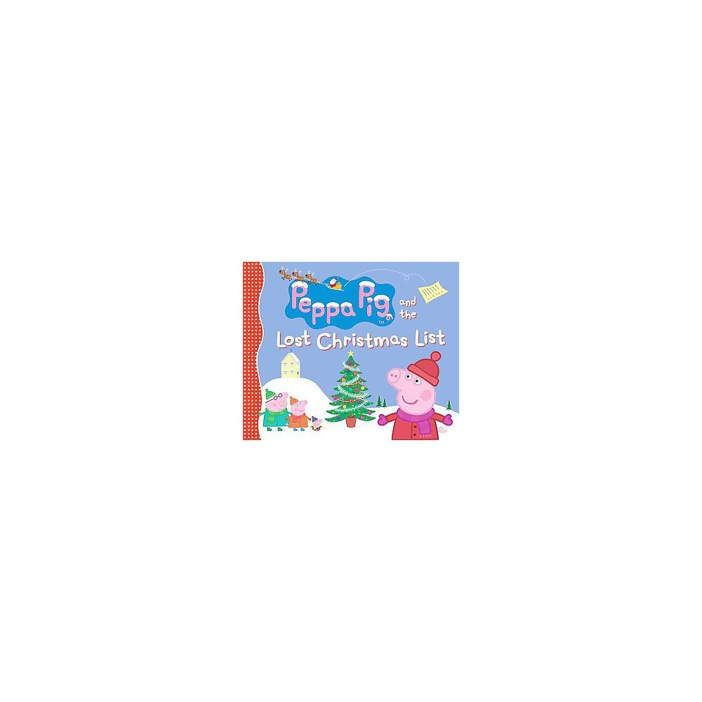 Peppa Pig and the Lost Christmas List (Reprint, Media Tie In) (Paperback)