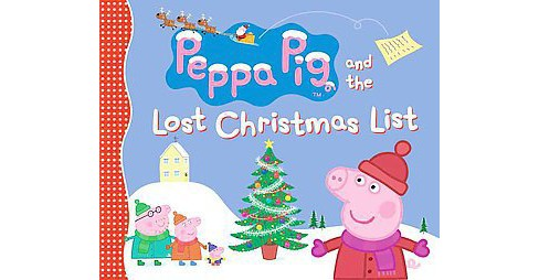 Peppa Pig and the Lost Christmas List (Reprint, Media Tie In) (Paperback) - image 1 of 1