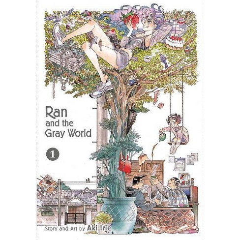 Ran and the Gray World, Vol. 1 - by  Aki Irie (Paperback) - image 1 of 1