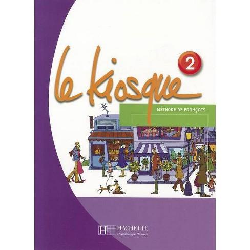 Le Kiosque 2 - by  Celine Himber & Charlotte Rastello & Fabienne Gallon (Paperback) - image 1 of 1