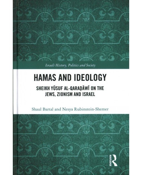 Hamas and Ideology : Sheikh Yusuf Al-qaradawi on the Jews, Zionism and Israel (Hardcover) (Shaul Bartal - image 1 of 1