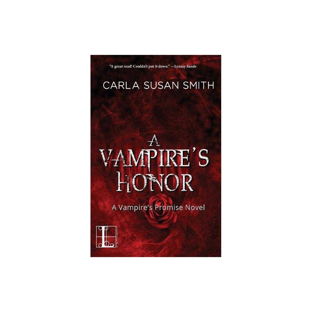 A Vampire S Honor By Carla Susan Smith Paperback
