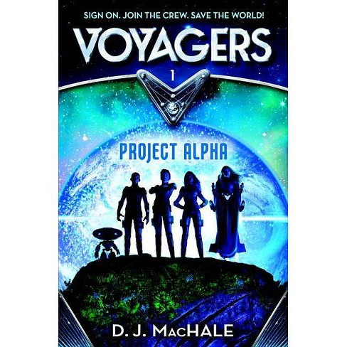 Project Alpha ( Voyagers) (Hardcover) by D. J. Machale - image 1 of 1