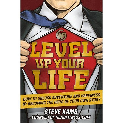 Level Up Your Life - by  Steve Kamb (Hardcover) - image 1 of 1