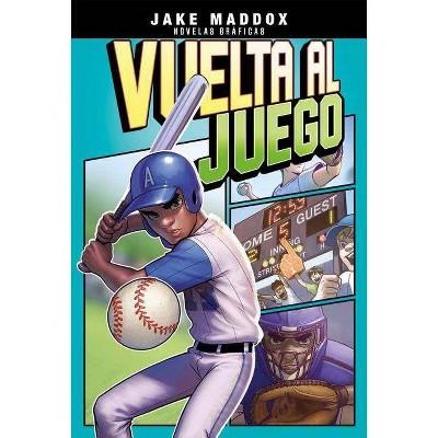 Vuelta Al Juego (Jake Maddox Novelas Graficas) - by Jake Maddox (Paperback)