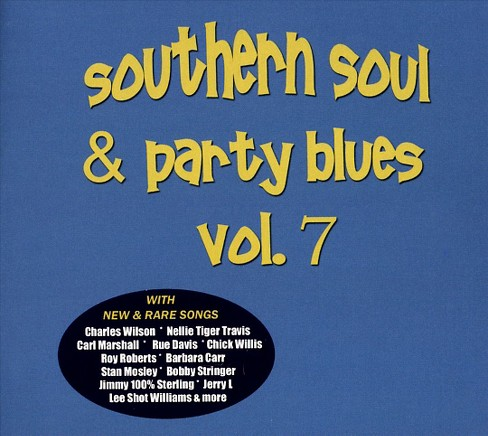 Various - Southern soul & party blues:Vol 7 (CD) - image 1 of 1
