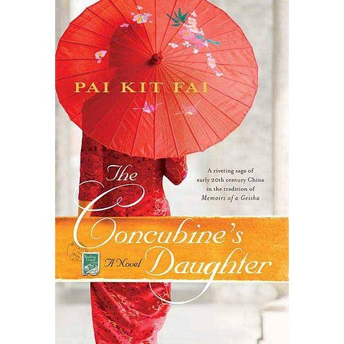 The Concubine's Daughter - by  Pai Kit Fai (Paperback) - image 1 of 1