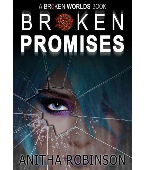 Broken Promises (Paperback) (Anitha Robinson) - image 1 of 1