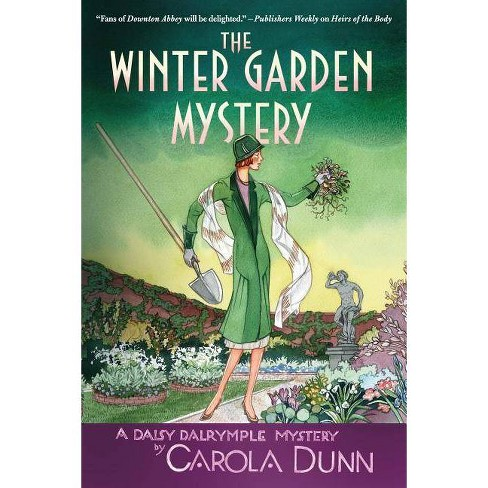 The Winter Garden Mystery - (Daisy Dalrymple Mysteries) by  Carola Dunn (Paperback) - image 1 of 1
