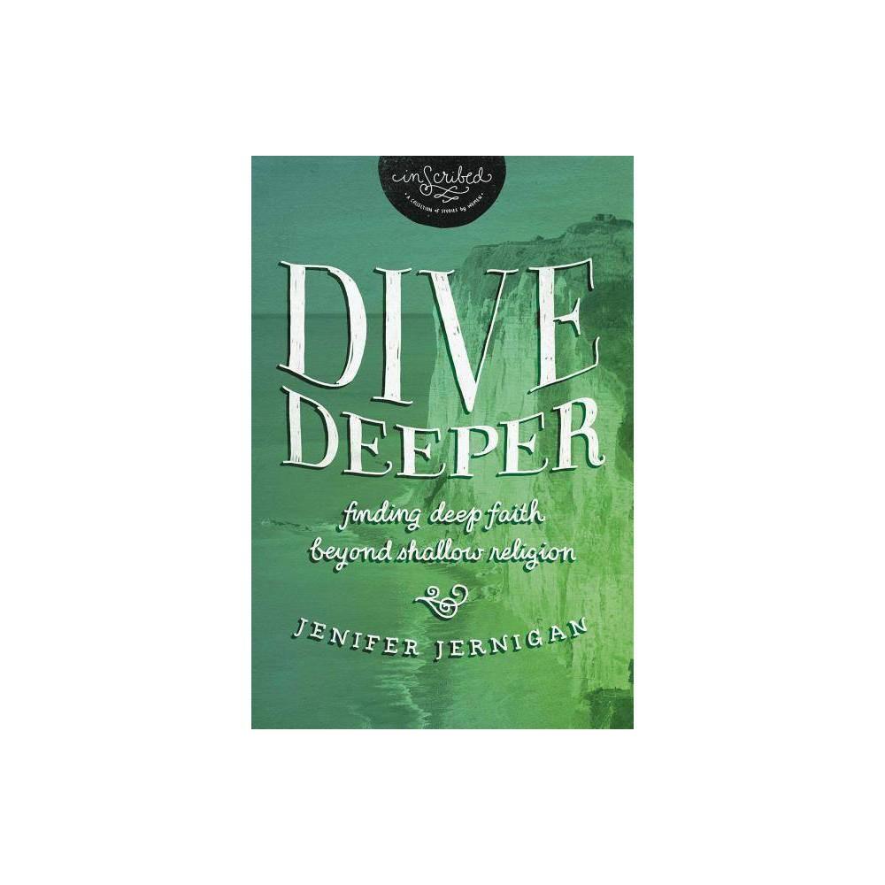 Dive Deeper Inscribed Collection By Jenifer Jernigan Inscribed Paperback