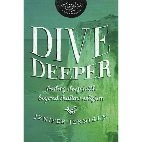 Dive Deeper - (Inscribed Collection) by  Jenifer Jernigan & Inscribed (Paperback) - image 1 of 1