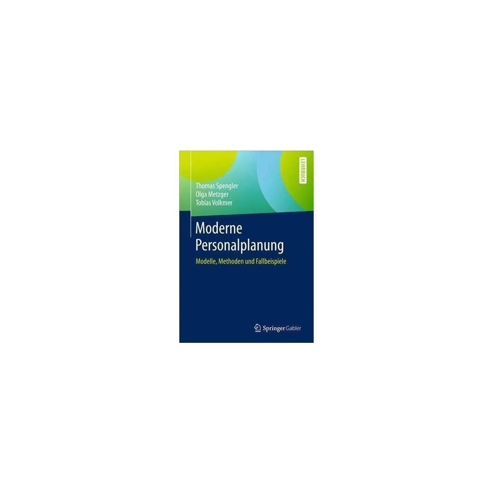 Moderne Personalplanung - by Thomas Spengler (Paperback)