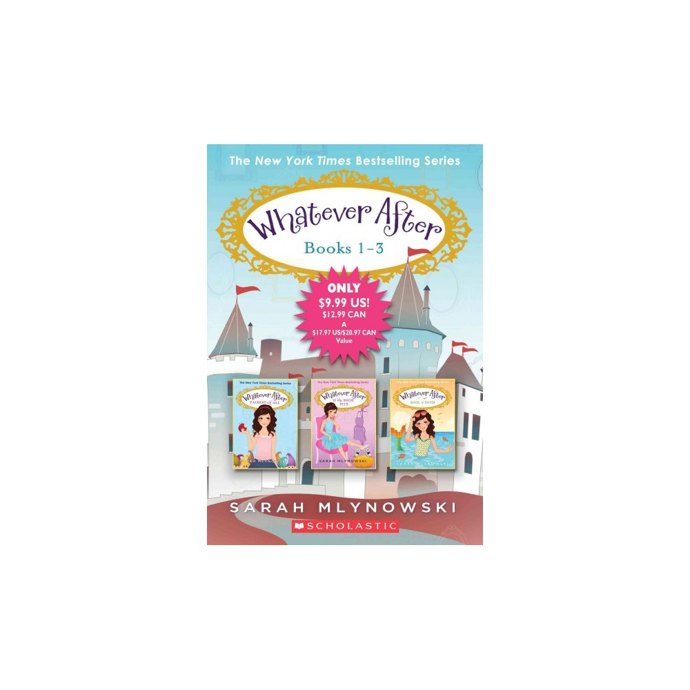 Whatever After Collection 1 3 By Sarah Mlynowski Paperback