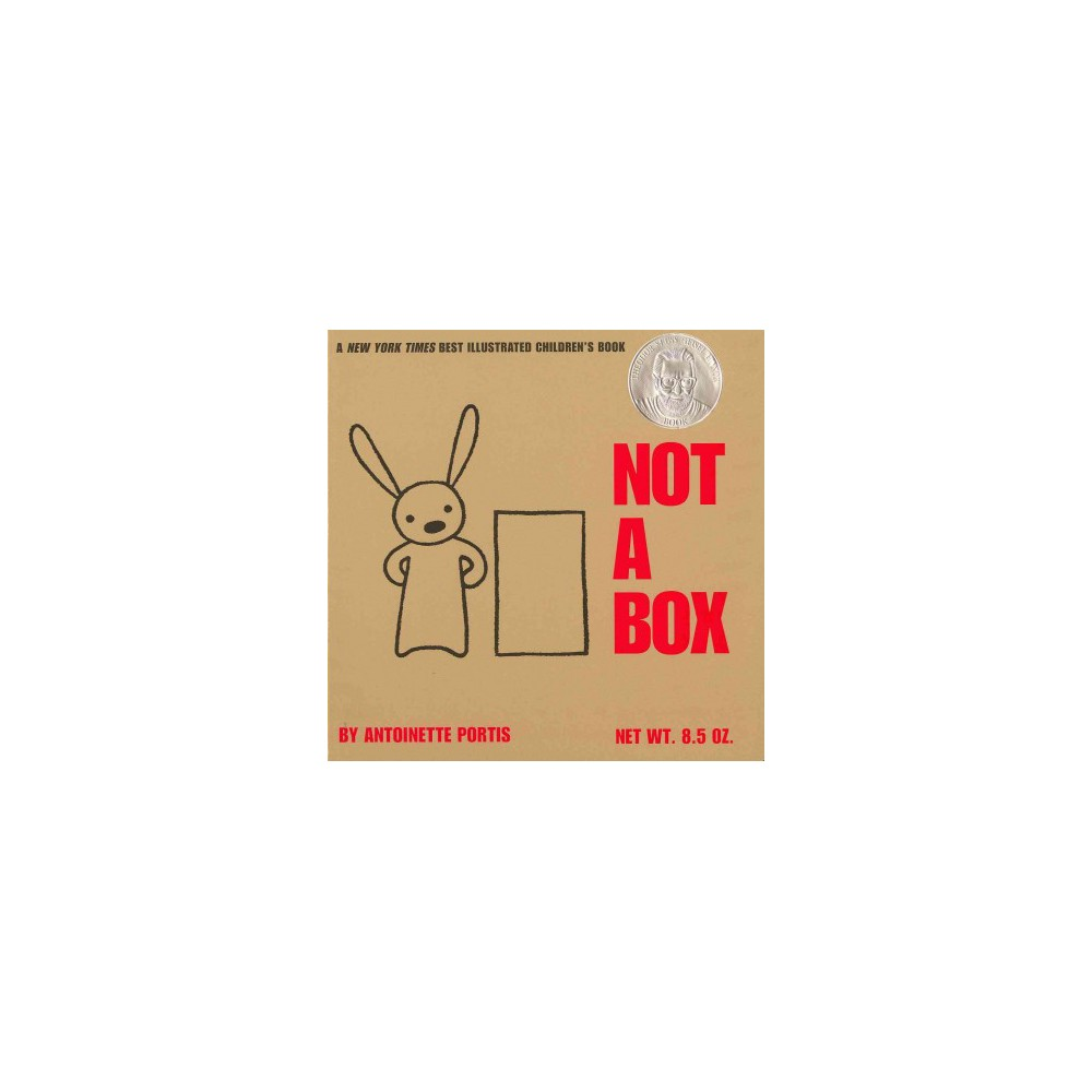 Not A Box - by Antoinette Portis (Hardcover)