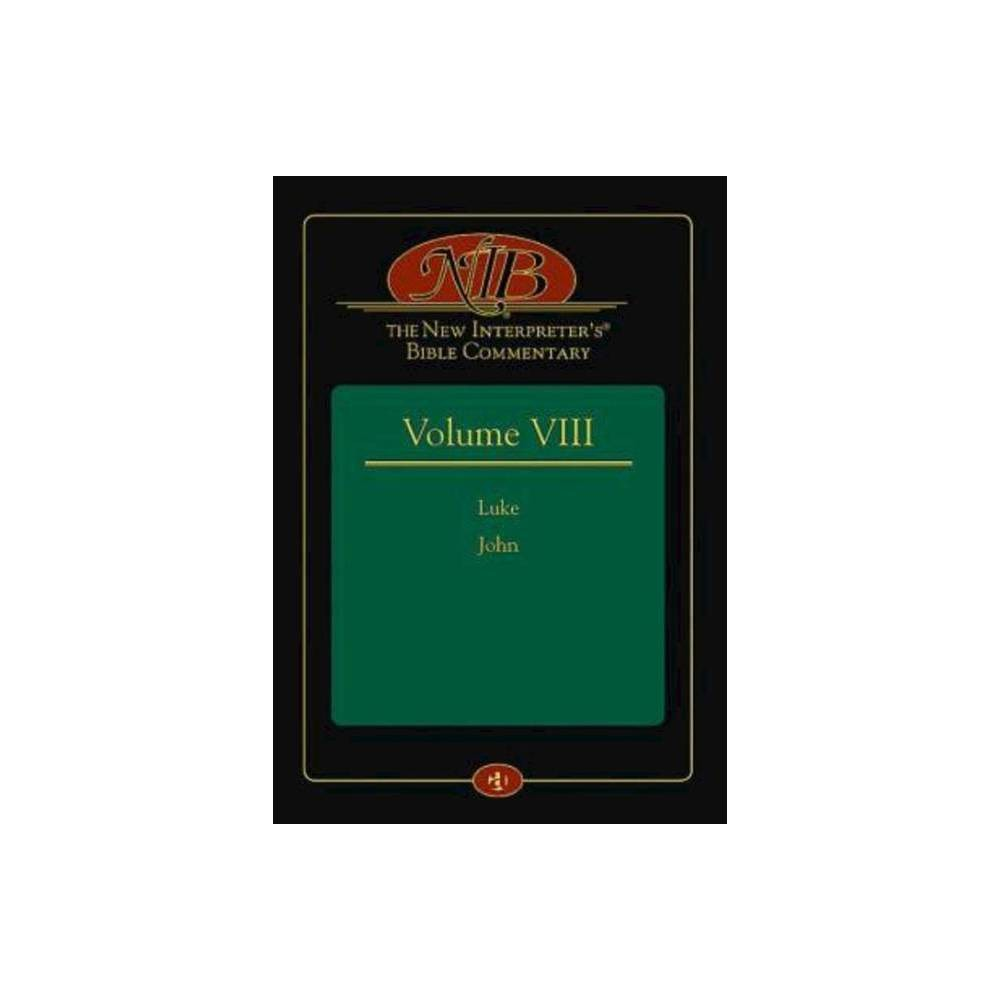The New Interpreter S R Bible Commentary Volume Viii By Leander E Keck Hardcover