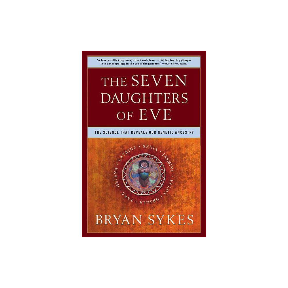 The Seven Daughters Of Eve By Bryan Sykes Paperback