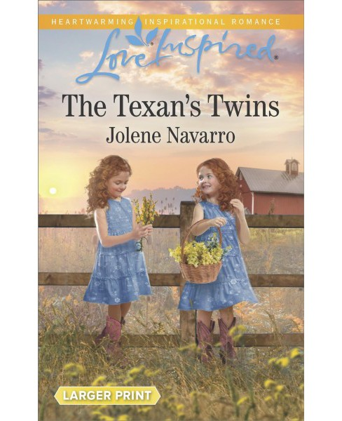 Texan's Twins -  (Love Inspired (Large Print)) by Jolene Navarro (Paperback) - image 1 of 1