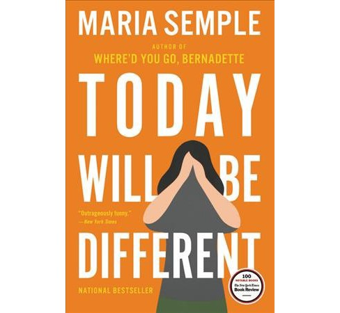 Today Will Be Different (Hardcover) (Maria Semple) - image 1 of 1