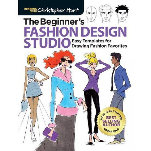 The Beginner S Fashion Design Studio By Christopher Hart Paperback Target