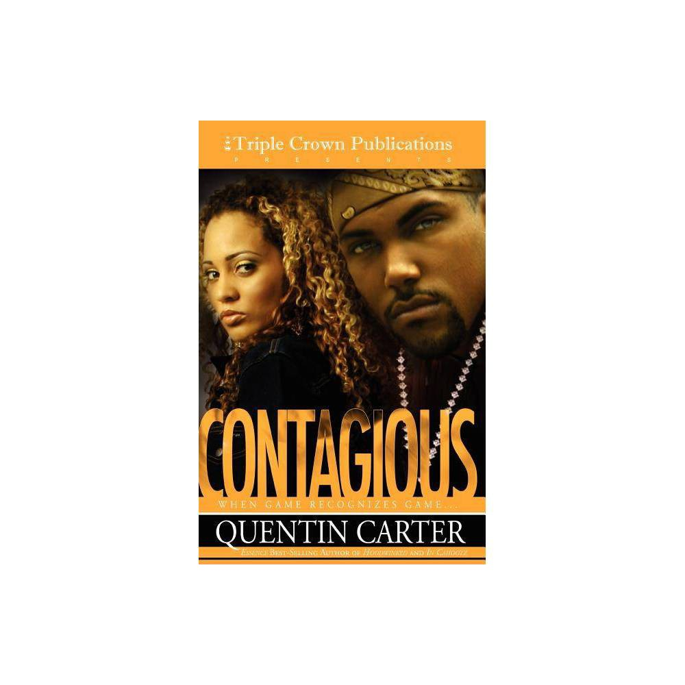 Contagious By Quentin Carter Paperback