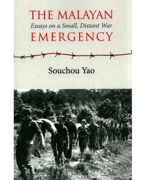 Malayan Emergency : A Small, Distant War (Paperback) (Souchou Yao) - image 1 of 1