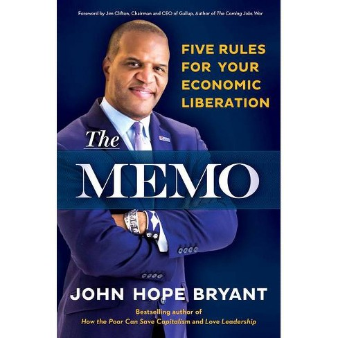 The Memo - by  John Hope Bryant (Paperback) - image 1 of 1