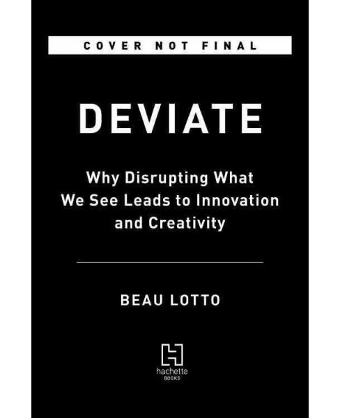 Deviate -  Unabridged (The Science of Seeing Differently) by Beau Lotto (CD/Spoken Word) - image 1 of 1
