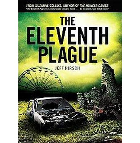 Eleventh Plague (Hardcover) (Jeff Hirsch) - image 1 of 1