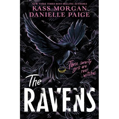 The Ravens - by Kass Morgan & Danielle Paige (Hardcover)