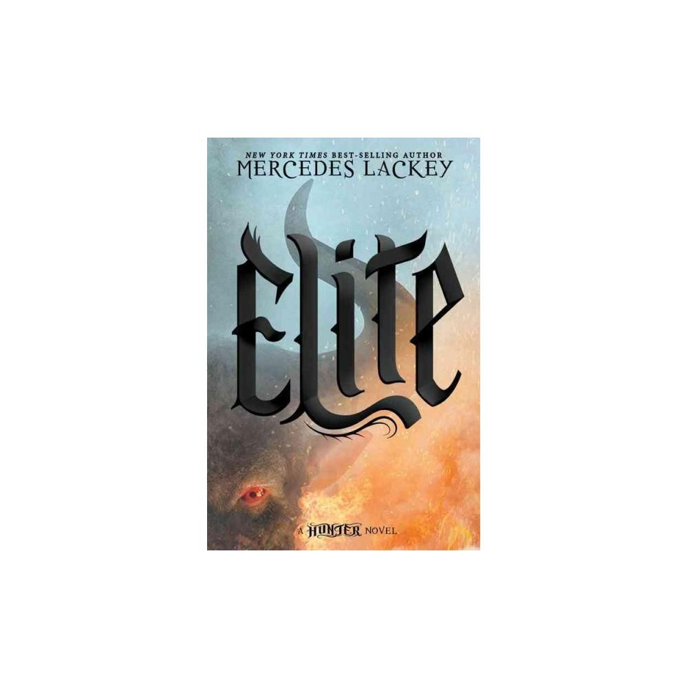 Elite (Reprint) (Paperback) (Mercedes Lackey)