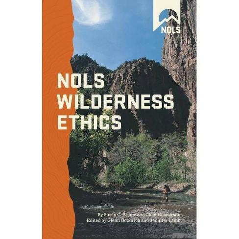 Nols Wilderness Ethics - (NOLS Library) (Paperback) - image 1 of 1