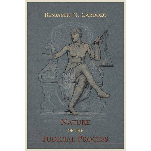 The Nature of the Judicial Process - by  Benjamin N Cardozo (Paperback) - image 1 of 1