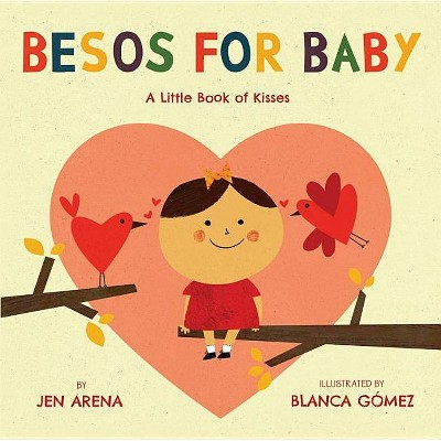 Besos for Baby - by Jen Arena (Board Book)