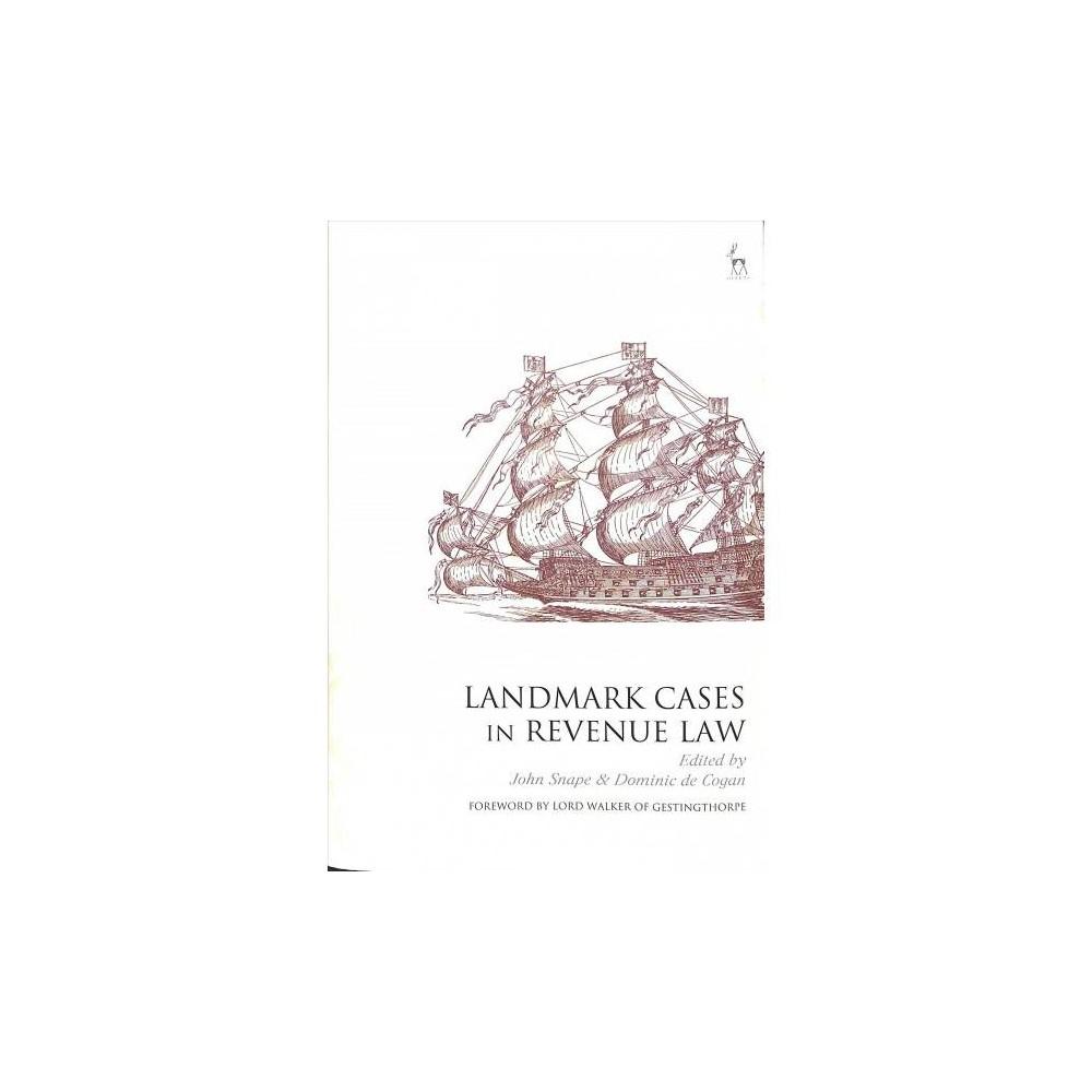 Landmark Cases in Revenue Law - (Landmark Cases) (Hardcover)