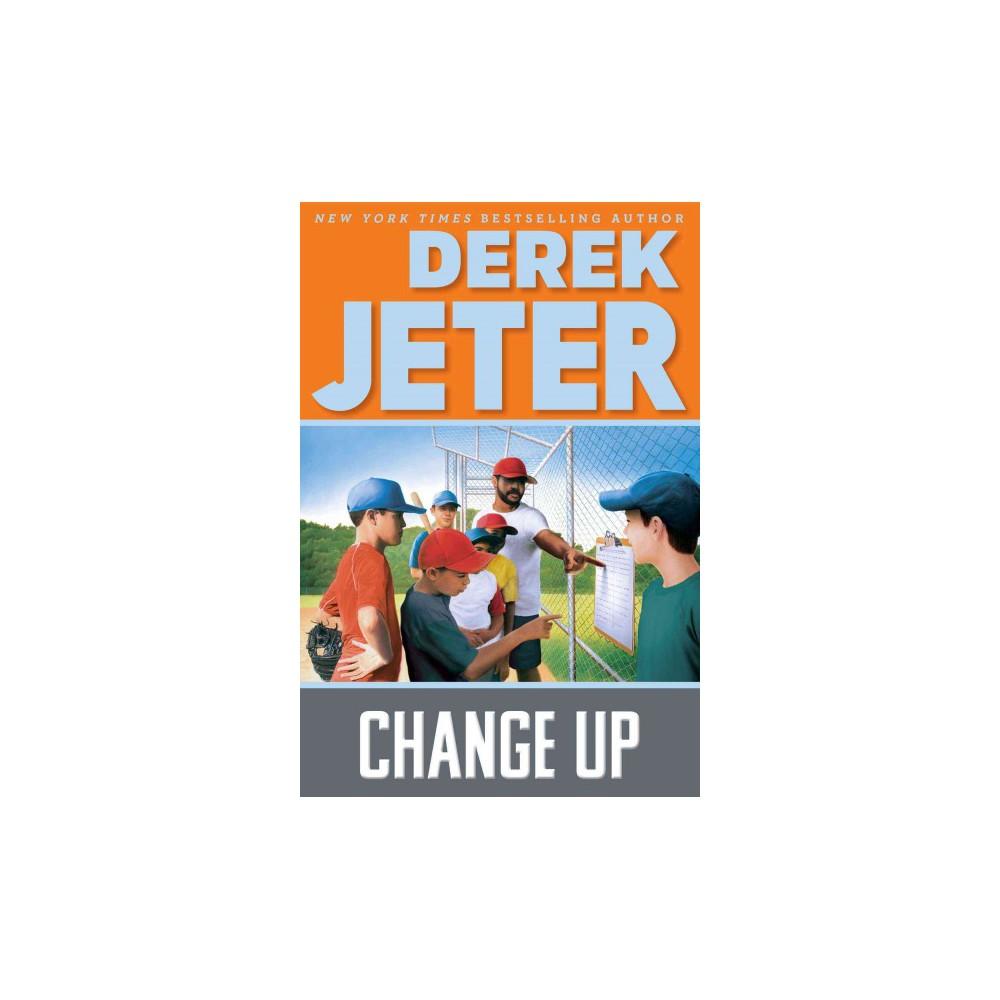 Change Up (Reprint) (Paperback) (Derek Jeter)