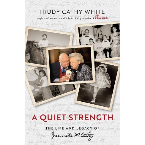 A Quiet Strength - by  Trudy Cathy White (Hardcover) - image 1 of 1