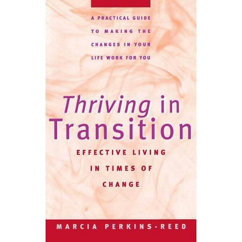 Thriving in Transition - by  Marcia Perkins-Reed (Paperback) - image 1 of 1