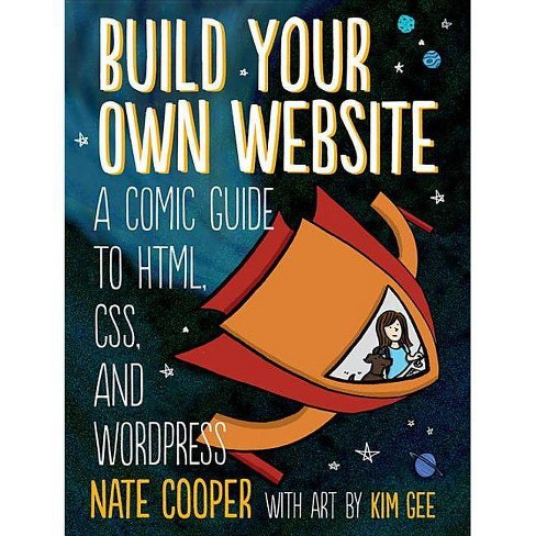 Build Your Own Website - by  Nate Cooper (Paperback) - image 1 of 1
