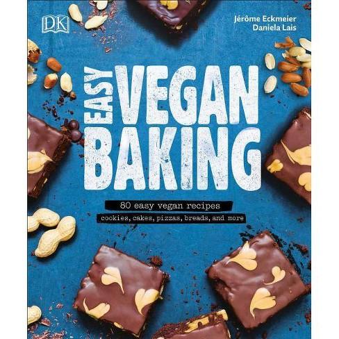 Easy Vegan Baking - by  Daniela Lais & Jerome Eckmeier (Paperback) - image 1 of 1