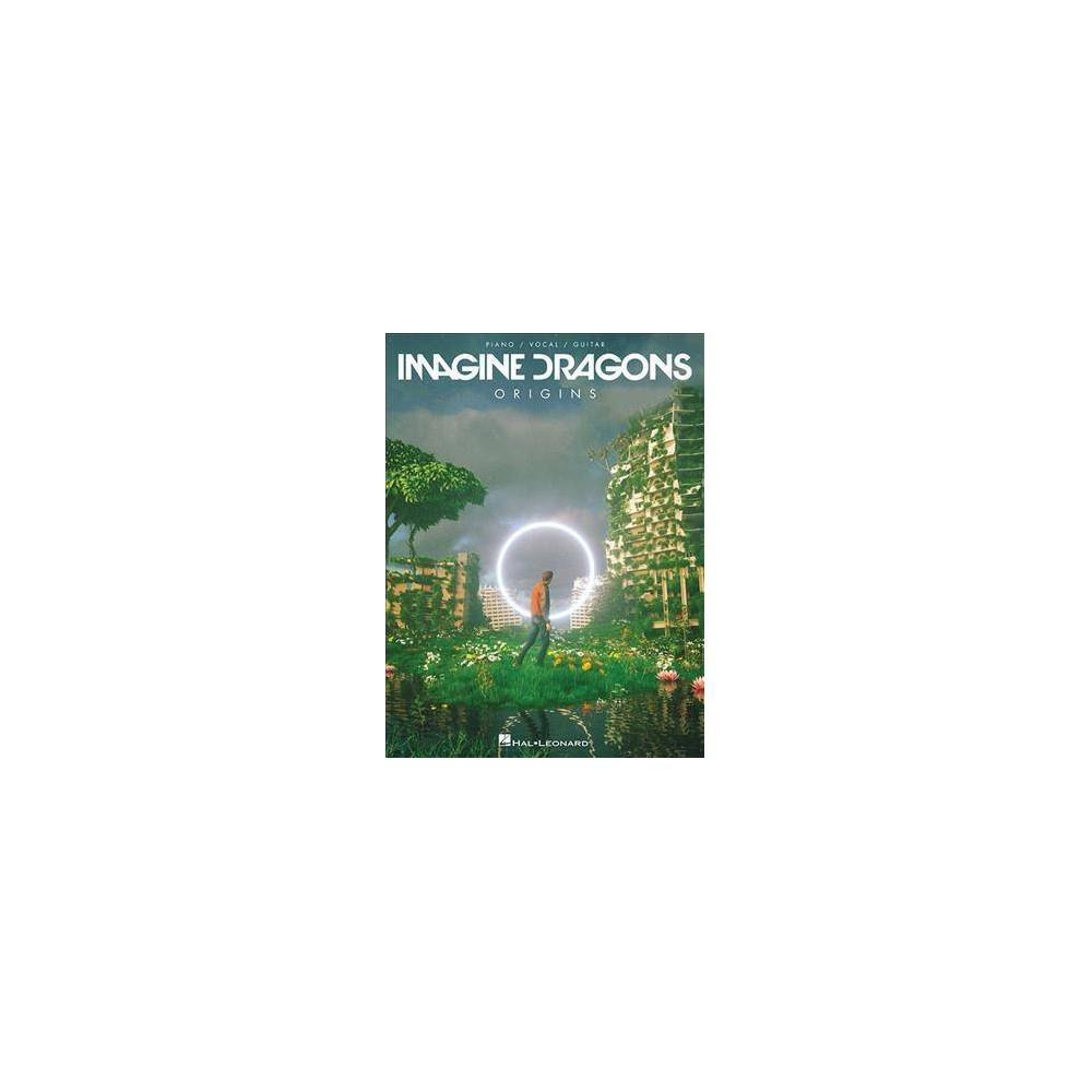Imagine Dragons : Origins: Piano/Vocal/guitar - (Paperback)