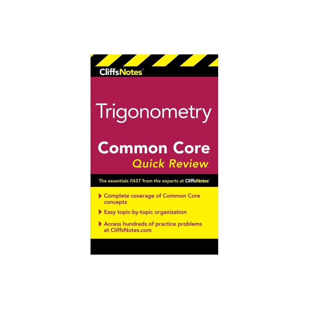 Cliffsnotes Trigonometry Common Core Quick Review By M Sunil R Koswatta Paperback