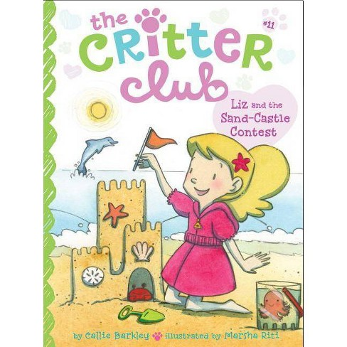 Liz and the Sand Castle Contest - (Critter Club) by  Callie Barkley (Paperback) - image 1 of 1