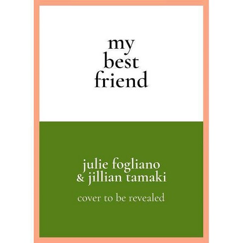 My Best Friend - by  Julie Fogliano (Hardcover) - image 1 of 1
