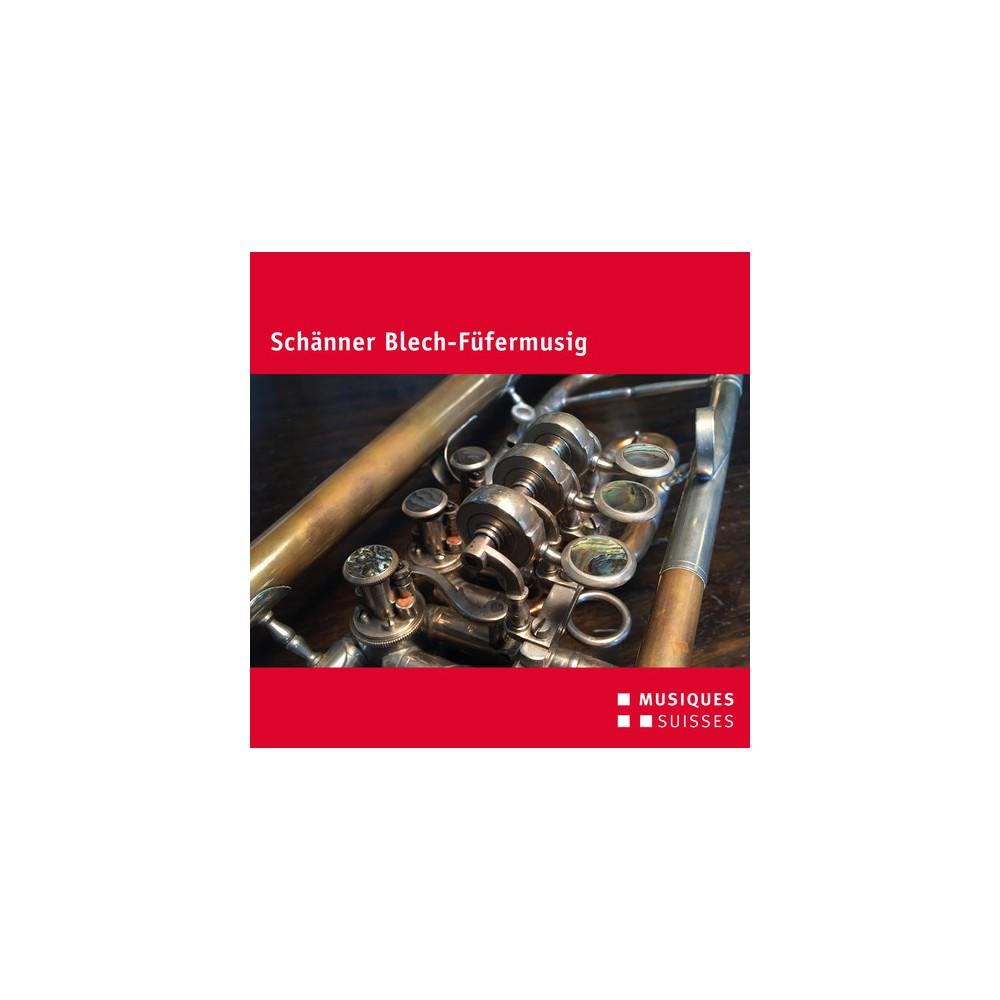 Schanner Blech-fufer - Schanner Blech Fufermusig (CD)
