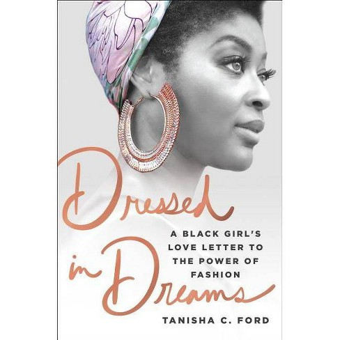 Dressed in Dreams - by  Tanisha C Ford (Hardcover) - image 1 of 1