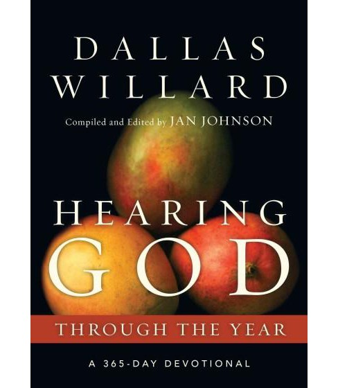 Hearing God Through the Year : A 365-Day Devotional (Paperback) (Dallas Willard) - image 1 of 1