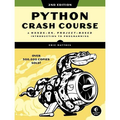 Python Crash Course, 2nd Edition - by  Eric Matthes (Paperback)