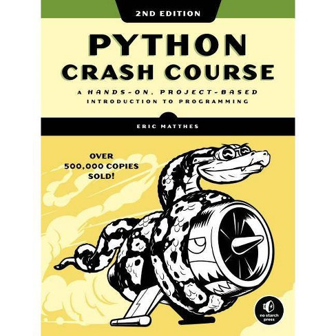 Python Crash Course, 2nd Edition - by  Eric Matthes (Paperback) - image 1 of 1